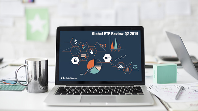 Global ETF Review Q2 2019 - fixed income